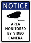 Neighborhood Watch Sign - Notice: Area Monitored by Video Camera